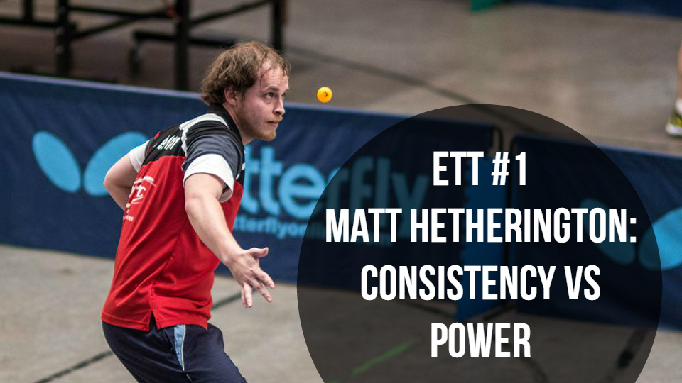 #1 – Matt Hetherington: Consistency vs Power