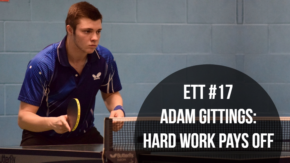#17 – Adam Gittings: Hard Work Pays Off